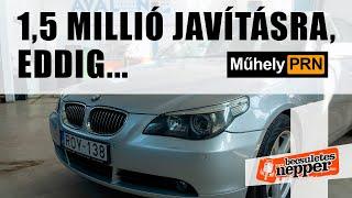 MűhelyPRN 84.: BMW német házaspártól: 1,5 millió javításra, eddig