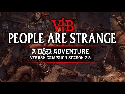 VHB Ltd. | S2E7 | People Are Strange | Live D&D 5e Game