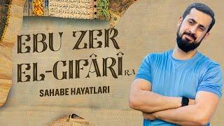 GÖZYAŞLARINIZI TUTAMAYACAĞINIZ BİR SAHABE HAYATI - Hz.Ebu Zer El-Gıfârî (r.a)  Mehmet Yıldız