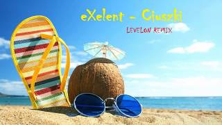 EXELENT - Ciuszki (Levelon remix)