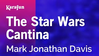 Karaoke The Star Wars Cantina - Mark Jonathan Davis *