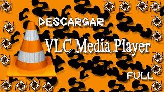 Descargar e Instalar Vlc Media Player v.2.2.4 Full 2016 32x64 Bits