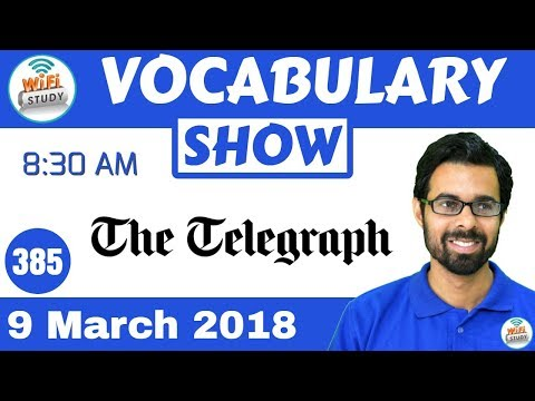 8:30 AM -The Telegraph Vocabulary with Tricks (9th March, 2018) | Day- 385