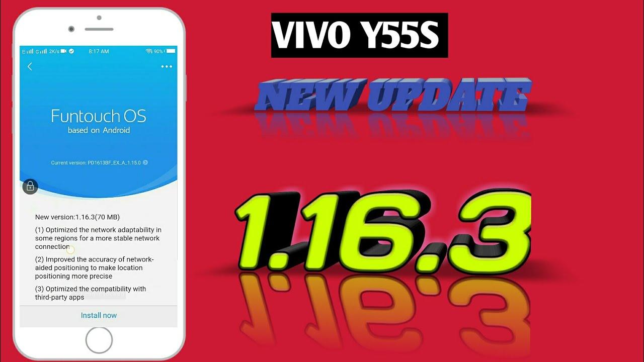 Vivo y55s new update 1 16 3