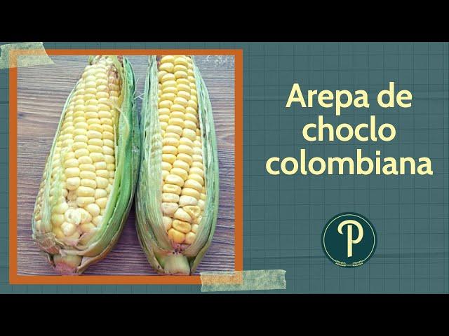 Cómo hacer Arepa de choclo, Cachapas o Torta de choclo // PanPillón - Taller de Panadería