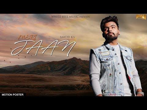 Meri Jaan (Motion Poster) Sarthi K | White Hill Music | Releasing on 22nd September
