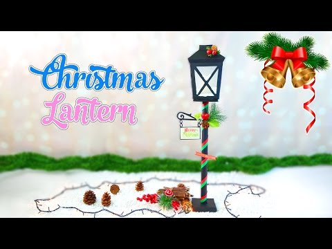 Christmas Crafts christmas lantern street lamp DIY- Isa ❤️