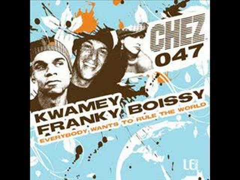 Kwamey & Franky Boissy - Everybody Wants To Rule The World