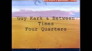 "Guy Kark & Between Times - ""Asif""   גיא קרק וימי הבינתיים"