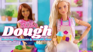 Unbox Daily: ALL NEW Barbie Dough Cooking + Baking Playsets & Noodle Bar