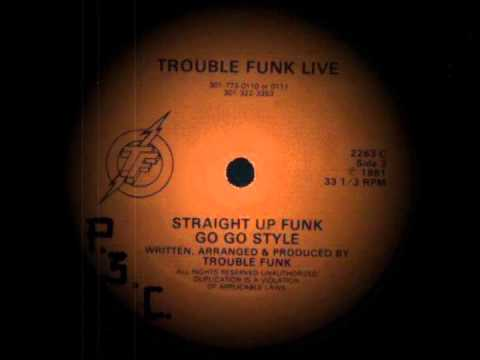 Trouble Funk - Live - Straight Up Funk Go Go Style - Part C