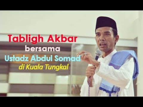 Tabligh Akbar bersama ustadz Abdul Somad di kota Kuala Tungkal - Jambi