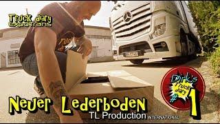Neuer Lederboden / Truck diary / ExpoTrans / Innenausstattung TL Production #1