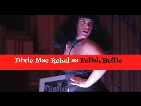 Dixie Mae Rebel as Fetish Bettie