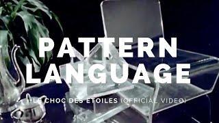PATTERN LANGUAGE: Le Choc des Etoiles (BOT09v2)