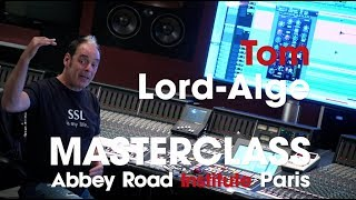 Abbey Road Institute Paris - Tom Lord Alge