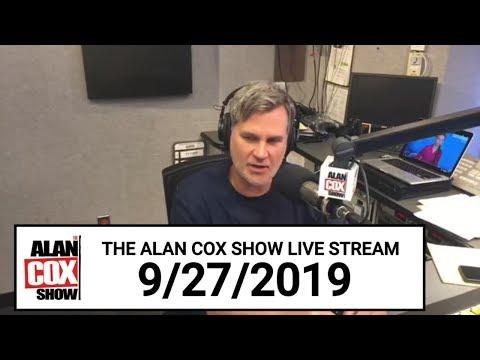 The Alan Cox Show - The Alan Cox Show Live Stream (9/27/2019)
