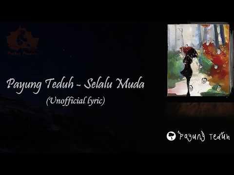 Payung Teduh - Selalu Muda (Unofficial Lyric Video)