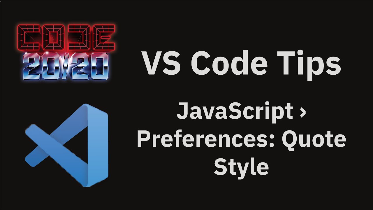 JavaScript › Preferences: Quote Style