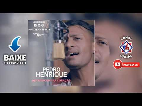 PEDRO HENRIQUE - De Coração Pra Coração 2k19 -  COMPLETO