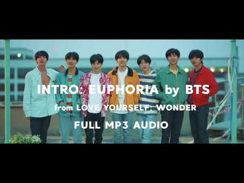 INTRO: EUPHORIA - FULL MP3 AUDIO by BTS / 방탄소년단 (DOWNLOAD & SOUNDCLOUD IN DESC)