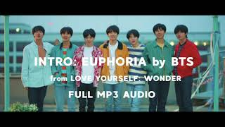 INTRO EUPHORIA FULL MP3 AUDIO by BTS 방탄소년단 DOWNLOAD SOUNDCLOUD IN DESC