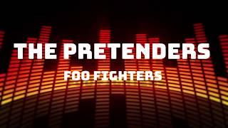 Foo Fighters - The Pretenders (Lyrics)