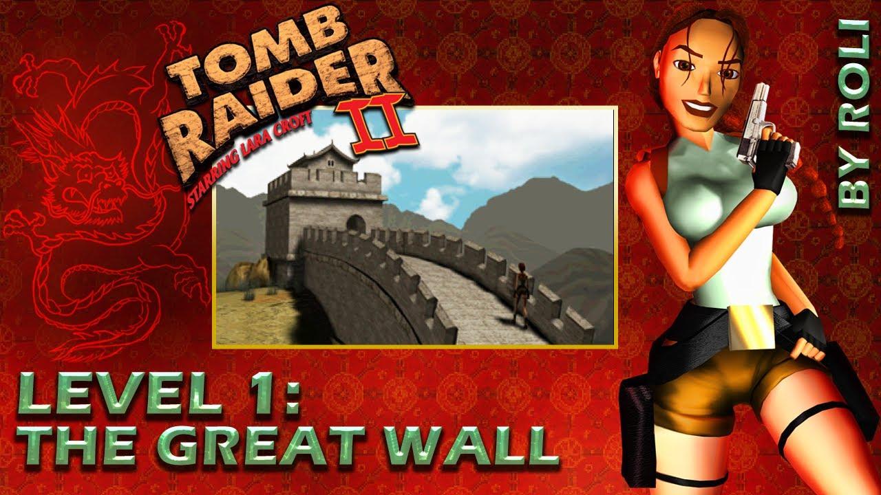 Tomb Raider 2 1997 Level 1 The Great Wall Walkthrough Youtube