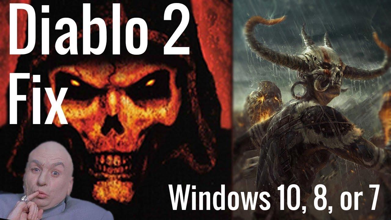 Diablo 2 working on Windows 10, 8, and 7 2019