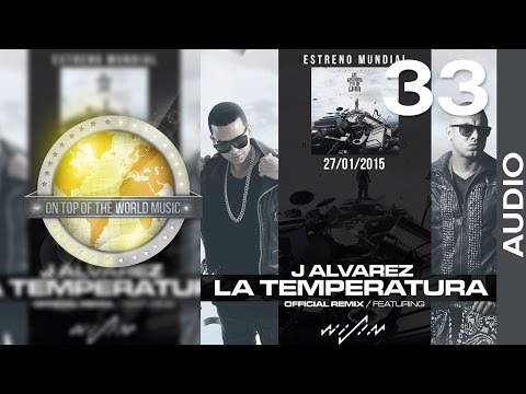 J Alvarez Ft. Wisin  – La Temperatura | Track 33 [Audio]