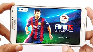 FIFA 15 Ultimate Team Android Gameplay Samsung Galaxy Note 3 HD