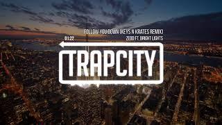 Zedd ft. Bright Lights - Follow You Down (Keys N Krates Remix) 1 Hour Loop