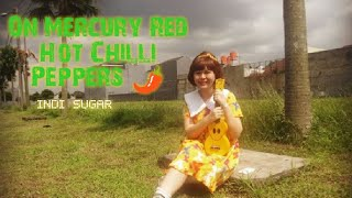 Download On Mercury ~ Red Hot Chili Peppers (Ukulele, Vocals cover by Indi Sugar) MP3 song and Music Video