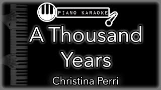 A Thousand Years - Christina Perri - Piano Karaoke Instrumental