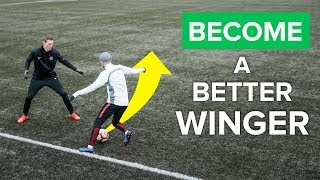 HOW TO BE A BETTER WINGER  Improve your football skills right away