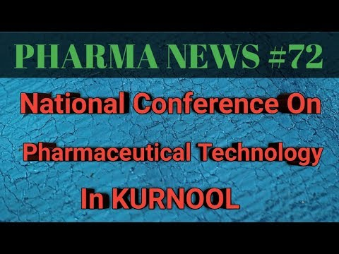 P.N #72 || National Conference On Pharmaceutical Technology & Pharmacotherapeutics || Pharma Guide