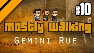 Mostly Walking - Gemini Rue - P10