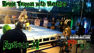 """Rampage on 19th street 20.1 """"Road Trippin' with Mercer"""" Episode 21"""