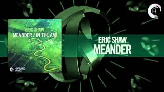 Eric Shaw - Meander (Captured Music / RNM)