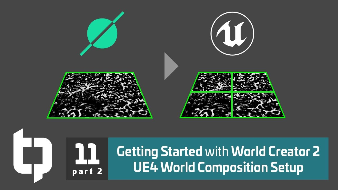 11.2 | Getting Started with World Creator 2 | UE4 World Composition