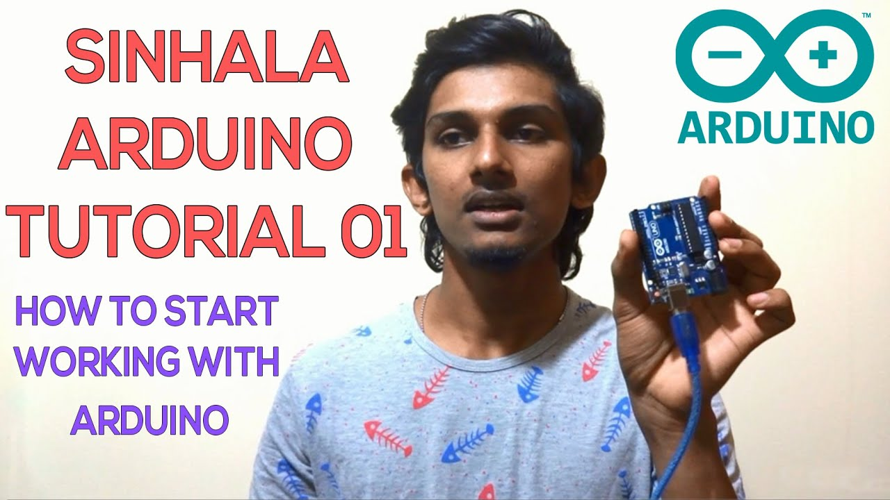 Sinhala arduino tutorial introduction කොහොමද පටන්