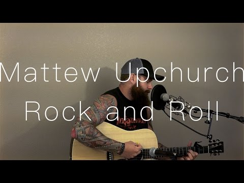 """""""Rock and Roll"""" by Cody Jinks (Matthew Upchurch Cover)"""