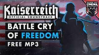 Battle Cry of Freedom - Kaiserreich: The Divided States OST - Lavito & Amy Saville