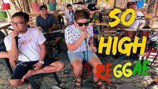 So high - Tropa Vibes Reggae Cover (feat. Natural Vibration) @ Roxas Capiz Tres Amigos