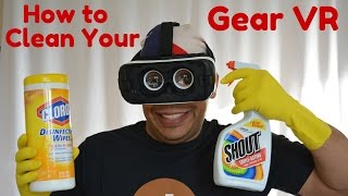 How to clean your #GEARVR -Tutorial 2016