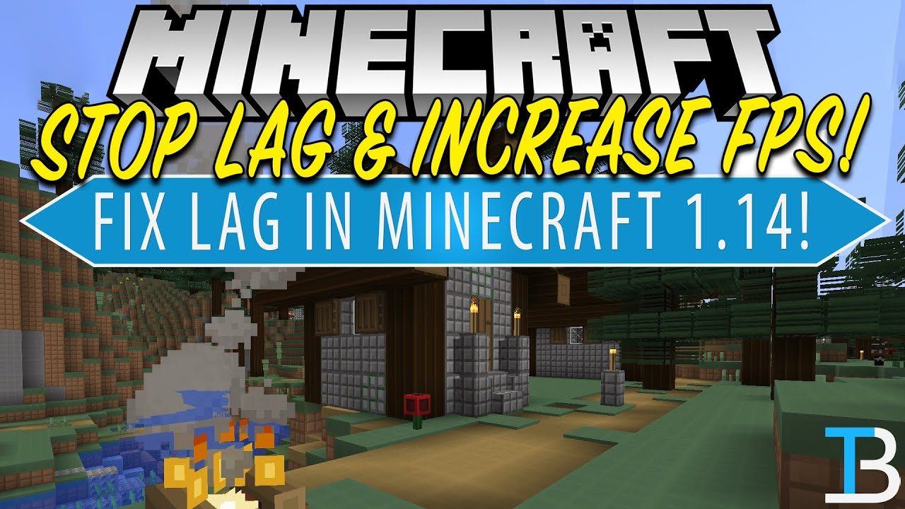 How To Make Minecraft 1 14 Run Faster with No Lag! (Minecraft 1 14 Lag Fix!)