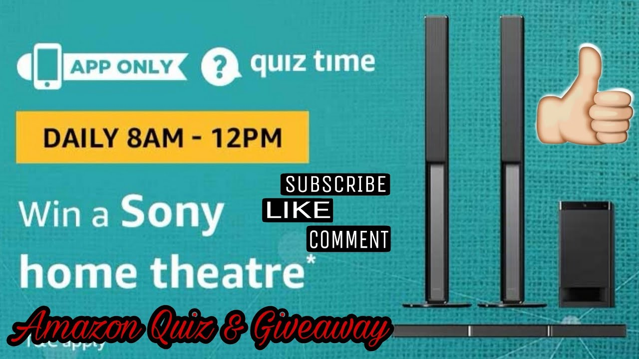 Amazon Quiz Answer To Win SONY HOME THEATRE | 10 January , Amazon Quiz and Giveaway