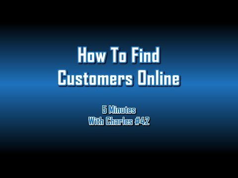 How Do I Find Customers Online?