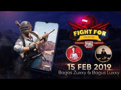 Fight For REALME PUBG Mobile Streamer Challenge –  Februari  – Bagas Zuxxy & Bagus Luxxy
