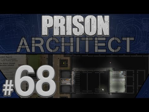 Prison Architect - All Coming Together - PART #68